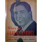 Libro Sobre La Vida De Carlos Gardel