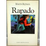 Martin Rejtman. Rapado. Primera Edición. Sudamericana