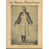 Antigua Obra Teatro Enfermera La Eterna Samaritana Valdes
