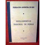 Reglamentos - Tribunal De Penas Federación Argentina De Box
