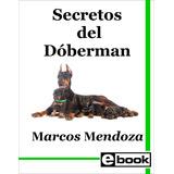 Dóberman - Libro Entrenamiento Cachorro Adulto Crianza