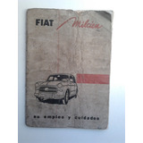 Antiguo Libro Manual 100% Original De Uso: Fiat 1100 De 1956