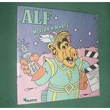 Libro Cuento Alf Extraterrestre Mision A Marte Norte 1988