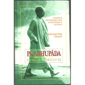 Prabhupãda, De Satsvarupa Dãsa Goswami