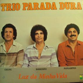 Lp Trio Parada Dura Luz Da Minha Vida(frete Grátis)