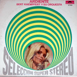 Bert Kaempfert Y Su Orquesta Ardiente