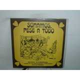 Les Luthiers Recital Sonamos Pese A Todo Vinilo Argentino