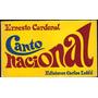 Canto Nacional - Ernesto Cardenal - 1ª Edición.