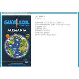 Alemania Guía Azul - Guía De Viaje 2012