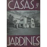 Revista Casas Y Jardines - Marzo 1939