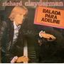 Richard Clayderman - Balada Para Adeline - Lp Año 1978!!