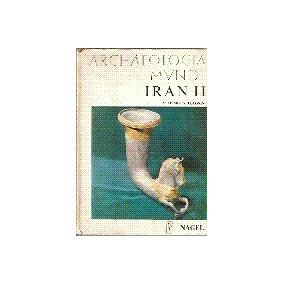 Iran Ii - Des Séleucides Aux Sassanides -vladimir G. Lukonin
