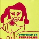 Cd Switched On Stereolab - Novo Lacrado***