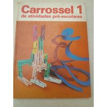 * Livro Carrossel De Atividades Pré-escolares 1 Salamandra