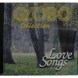 Cd Globo Collection _ Love Songs - Frete Gratis