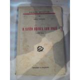 O Santo Brinca Com Fogo - Leslie Charteris Coleção Detective