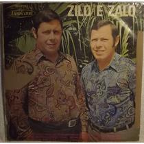 Lp / Vinil Sertanejo: Zilo E Zalo - Que Vale O Orgulho 1972