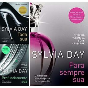 Toda Sua + Profundamente Sua + Para Sempre Sua - Sylvia Day