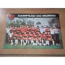 Mini Poster/cartão Flamengo Campeão Do Mundo De 1981 - Raro