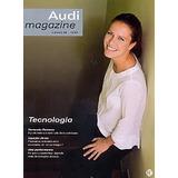 Revista Audi Nº69: Fernanda Romano / Marcello Dantas
