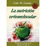 La Nutricion Ortomolecular - Cervera - Robin Book