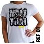 Baby Look Camisetas Blusas Feminino Muay Thai Ufc Mma N° 812