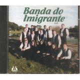 Cd - Banda Do Imigrante
