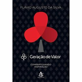 Livro Geração De Valor 1 - Flavio Augusto Da Silva