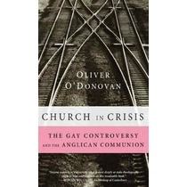 Libro Church In Crisis: The Gay Controversy And The Anglican