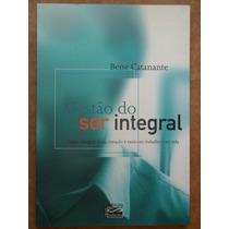 Gestão Do Ser Integral - Espírito De Cooperação No Trabalho