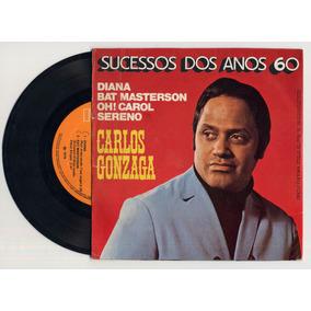 Lp Vinil Carlos Gonzaga: Diana - Bat Masterson - Carol