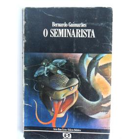 Livro O Seminarista Bernardo Guimarães Série Bom Livro