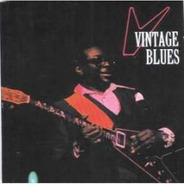 Cd  Vintage Blues - Allbert King/ottis Spann/john Brim