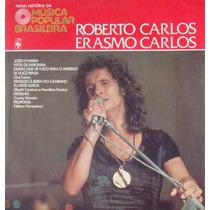 Roberto Carlos Erasmo Lp 10 Polegadas Nova Hist.da Mpb-1978