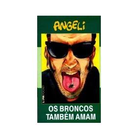 Livro:hq-os Broncos Tambem Amam-angeli