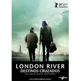 Dvd - London River - Destinos Cruzados - ( London River )