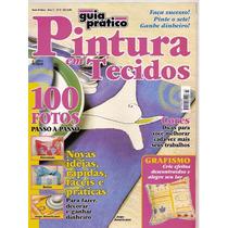 Revista Pintura Em Tecidos - 100 Fotos Passo A Passo