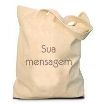 Sacola Ecobag P/ Personalizar Tecido Algodão Cru/tnt/bagum