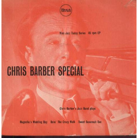 Chris Barber Compacto Vinil Import. Chris Barber Special