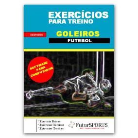 Exercicios Para Treinamento De Goleiros De Futebol