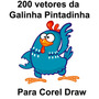 200 Vetores Da Galinha Pintadinha Para Corel Draw