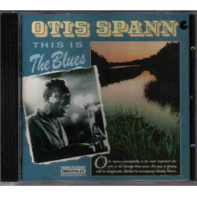 Otis Spann - This Is The Lbues