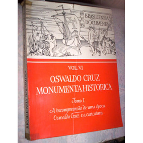 Oswaldo Cruz Caricatura Monumenta Histórica 1971