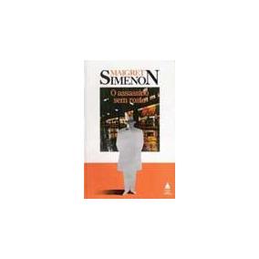 Livro O Assassino Sem Rosto - Maigret Simenon -(novo)