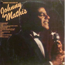 Johnny Mathis Lp Grandes Sucessos - Stereo 1982