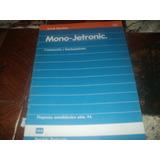 Vw Ingeção Eletronica Mono-jetronic 1987