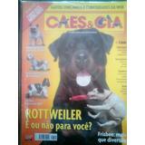 R/m - Revista - Cães & Cia Nº 385 - Rottweiler