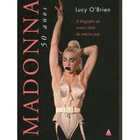 Livro Madonna 50 Anos * Lucy O