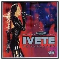 Cd Ivete Sangalo Multishow Ao Vivo No Maracana - Musicpac