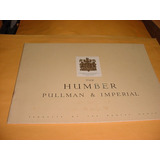 Folder Raro Humber Pullman E Imperial Ingles Anos 50